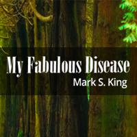 My Fabulous Disease blog